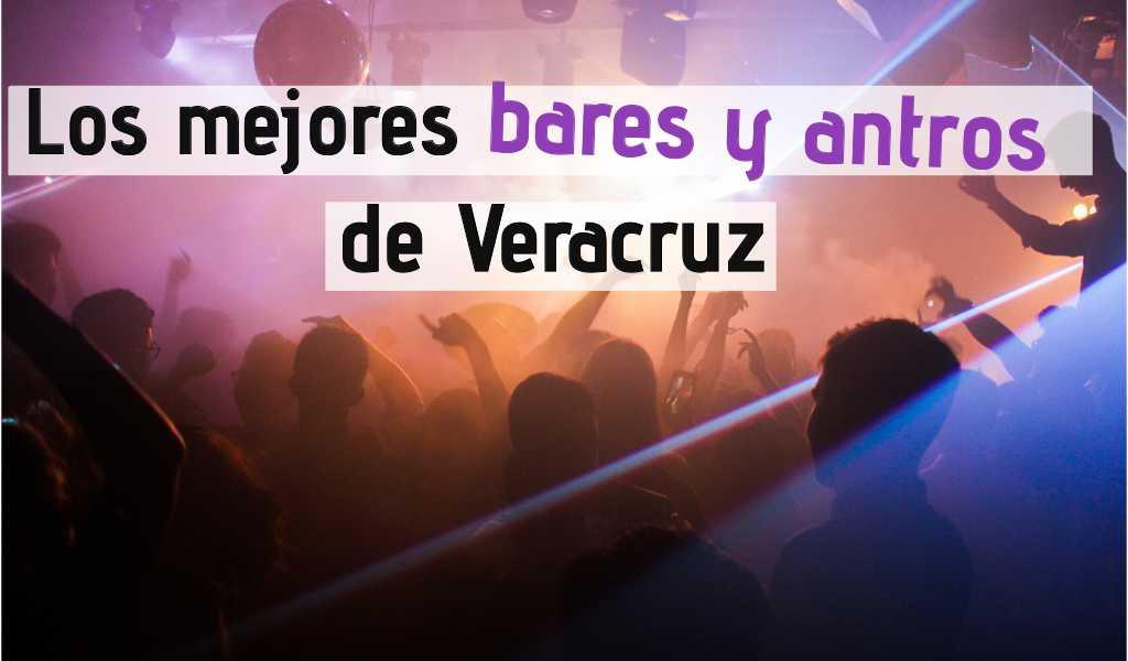 Los 25 mejores bares y antros de Veracruz – Boca del Río