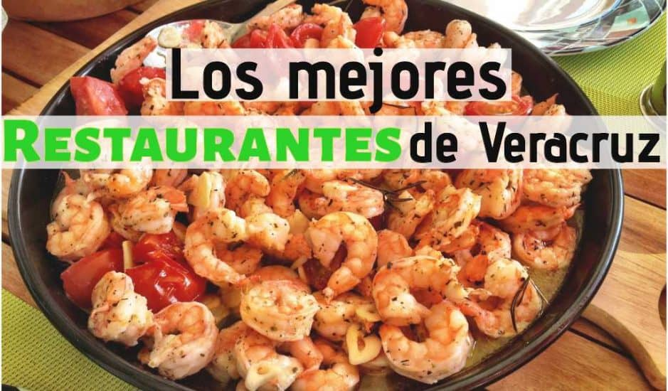 Los mejores restaurantes de Veracruz