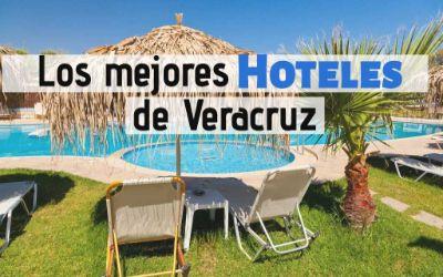 los 22 mejores hoteles de veracruz