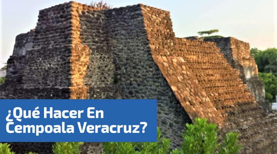 restos historicos  en cempoala Veracruz